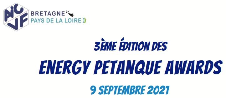 3èmes ENERGY PÉTANQUE AWARDS AICVF - La Baule le jeudi 09 septembre 2021