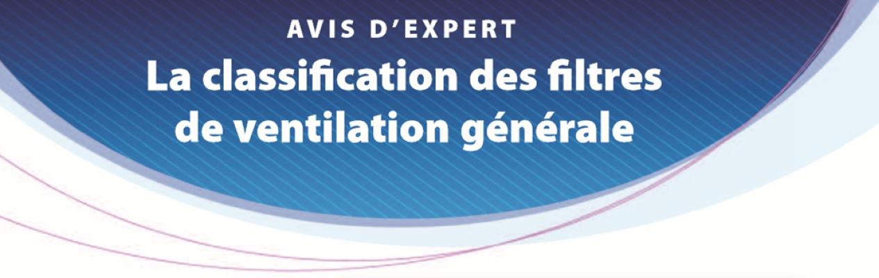 Classification des filtres de ventilation générale