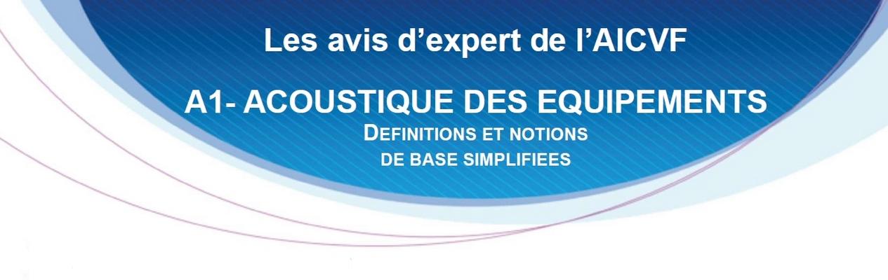 ACOUSTIQUE DES EQUIPEMENTS - définitions et notions