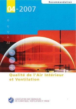 Recommandation 04-2007 - Qualité de l'air intérieur et ventilation